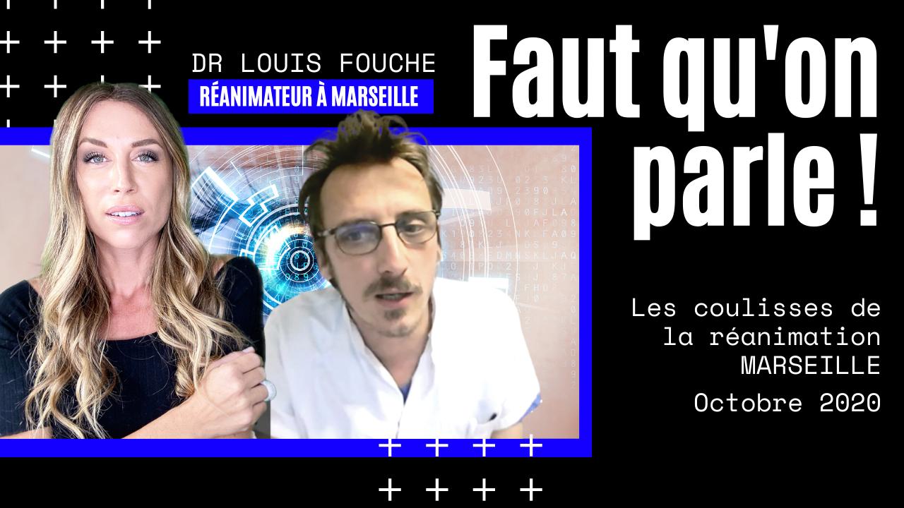 Les coulisses de la Réa à Marseille – Dr Louis Fouché (26.10.2020)