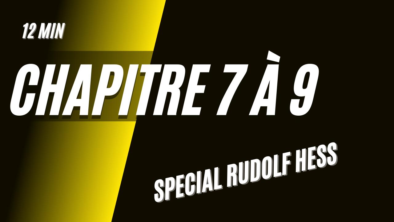 GEM – CH07 à CH09 – SPECIAL RUDOLF HESS – Addendum