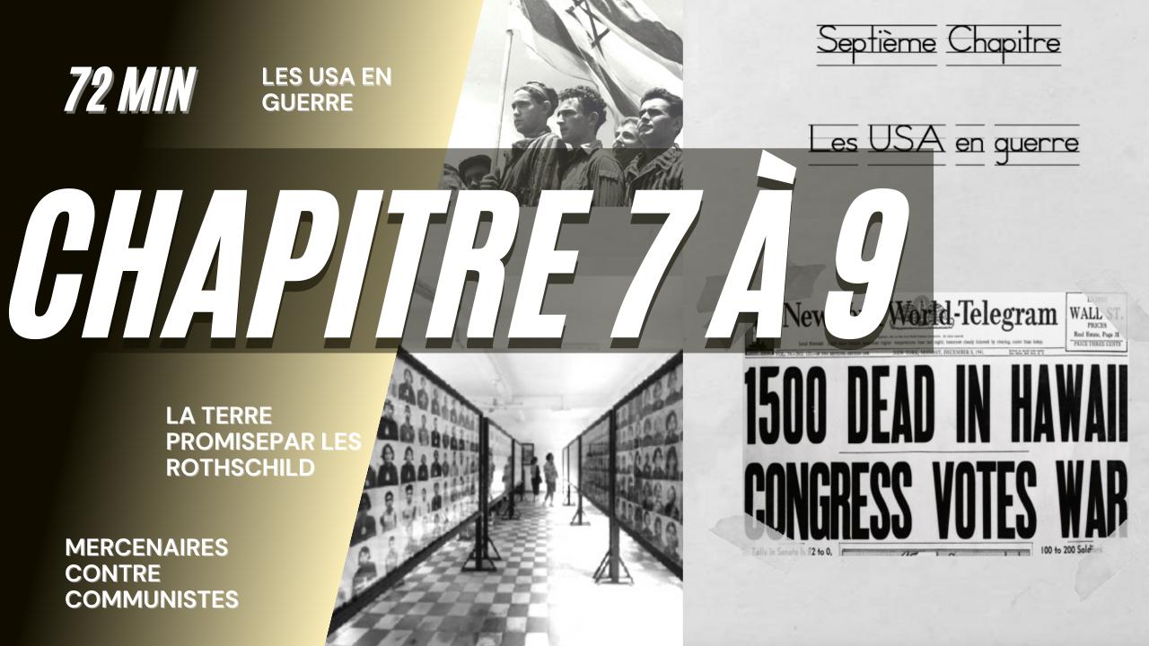 GEM – CH07 à CH09 – Long format – Les USA en guerre – La terre promise par les Rothschild – Mercenaires VS Communistes