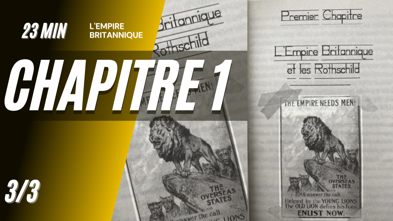 GEM – CH01E03 – L'empire britannique et les Rothschild (1773 – 1944)