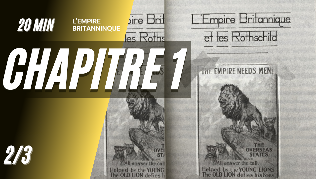 GEM – CH01E02 – L'empire britannique et les Rothschild (1773 – 1944)
