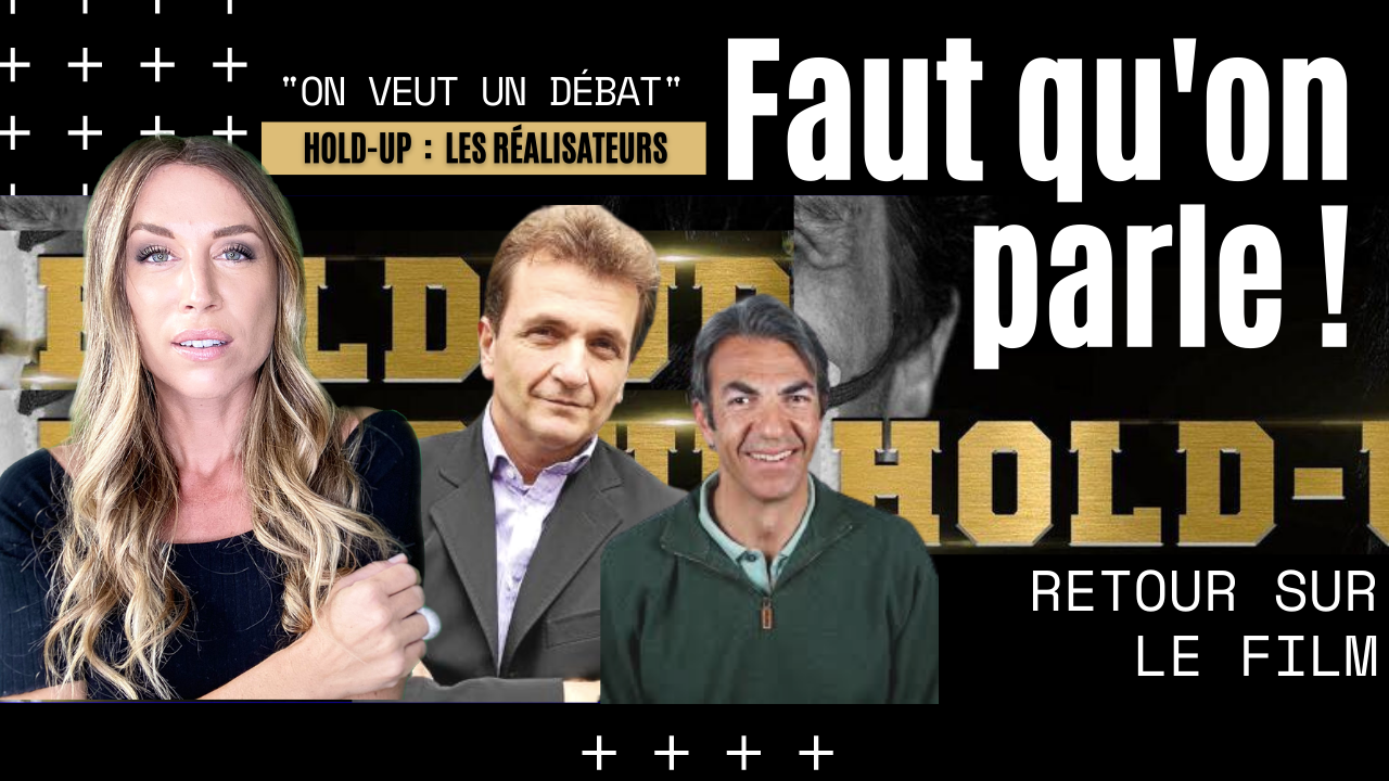 HOLD-UP – On veut un débat – P. Barnérias & C. Cossé (11.12.2020)