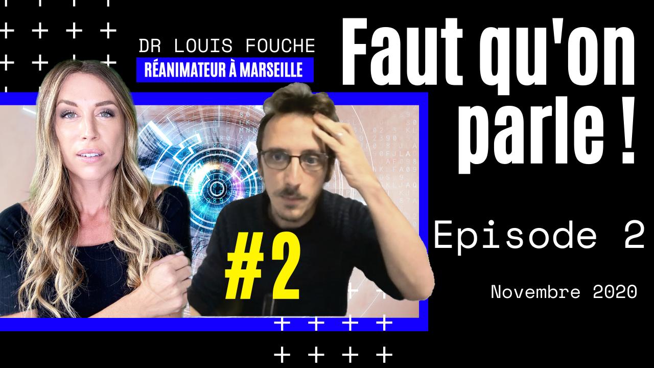 Les coulisses de la Réa à Marseille #2 – Dr Louis Fouché (10.11.2020)
