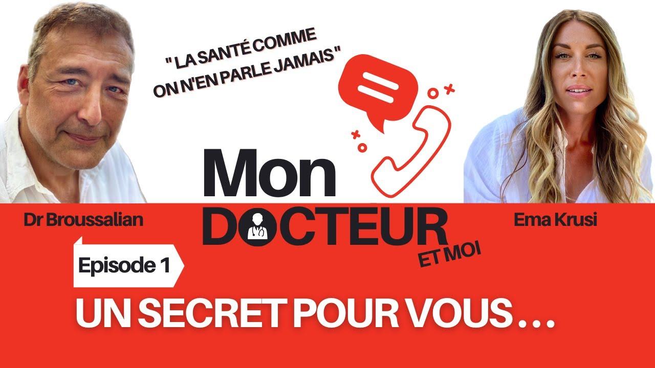 """Mon Docteur et moi – Episode 01 : """"Un secret pour vous"""""""