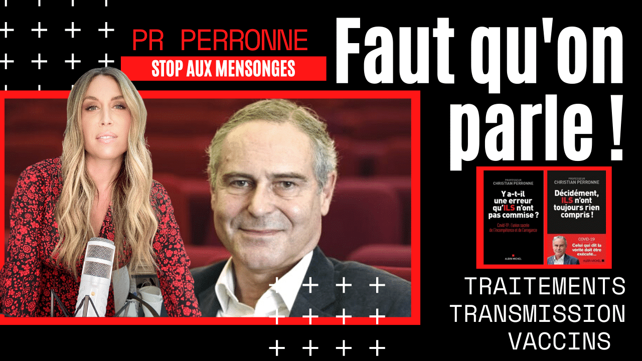 Traitements, transmission, vaccins – Pr Christian Perronne (Avril 2021)