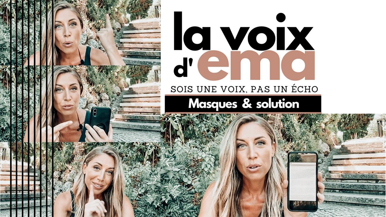 #14 – [24.07.2020] – Masques et solutions & le nouveau système