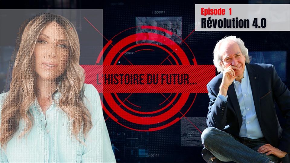 L'Histoire du futur – #1 – La Révolution Industrielle 4.0