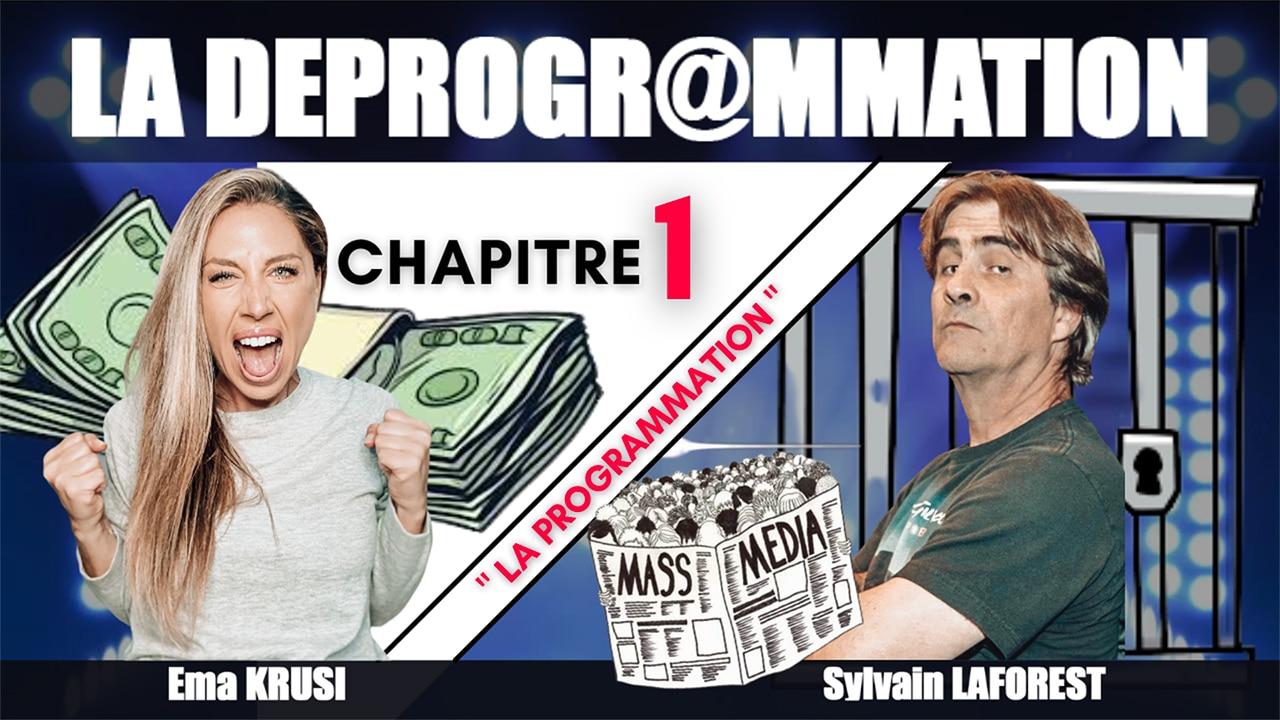 La Déprogrammation – CH01 – La programmation