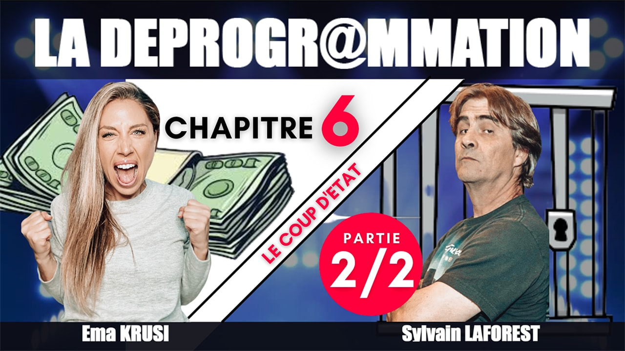 La Déprogrammation – CH06 – Partie 2 – Le coup d'état