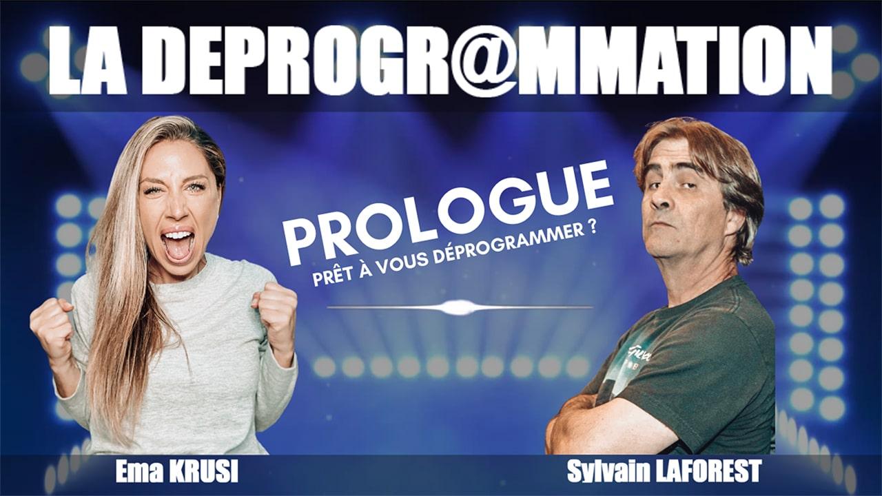 La Déprogrammation – Prologue