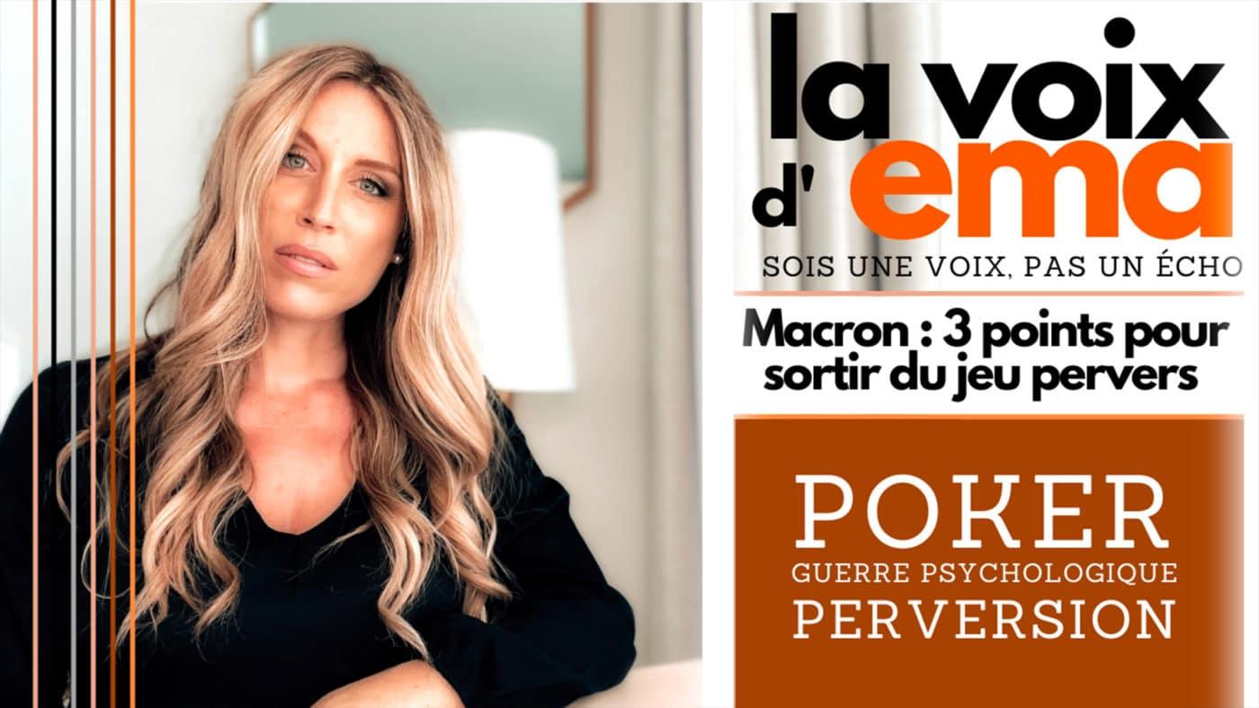 #37 – [13.07.2021] – Macron : Poker, perversion et guerre psychologique